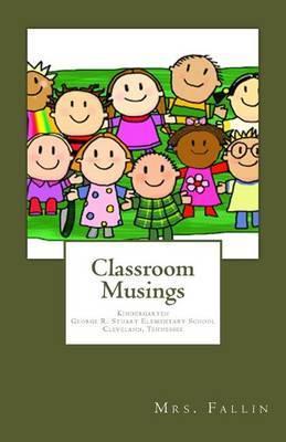 Classroom Musings