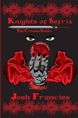 Knights of Sefrix: The Crimson Smoke