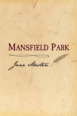 Mansfield Park: Original and Unabridged