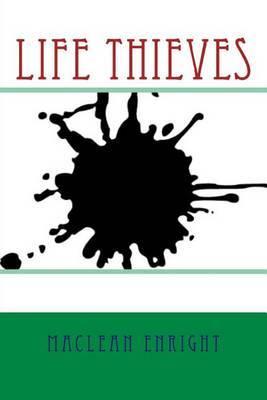 Life Thieves