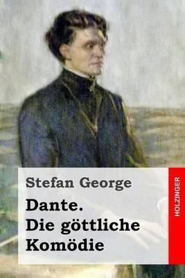 Dante. Die Gottliche Komodie