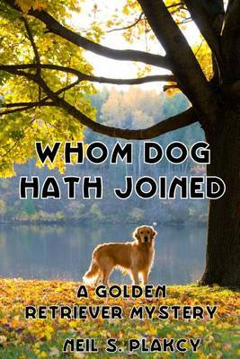 Whom Dog Hath Joined