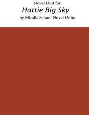 Novel Unit for Hattie Big Sky