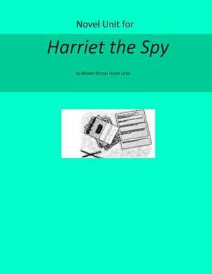 Novel Unit for Harriet the Spy