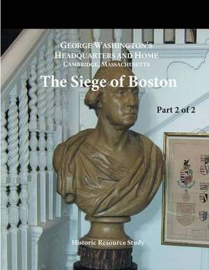 The Siege of Boston: Part 2 of 2