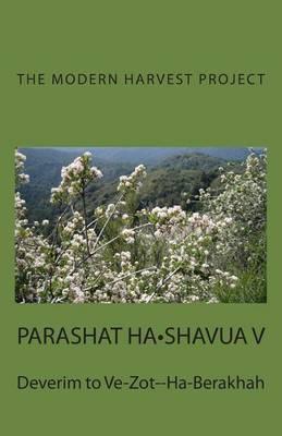 Parashat Ha-Shavua V: Deverim to Ve-Zot--Ha-Berakhah