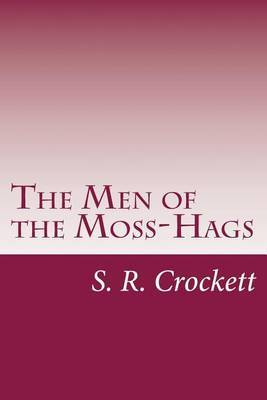 The Men of the Moss-Hags