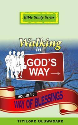 Walking in God's Way: The Way of Blessings