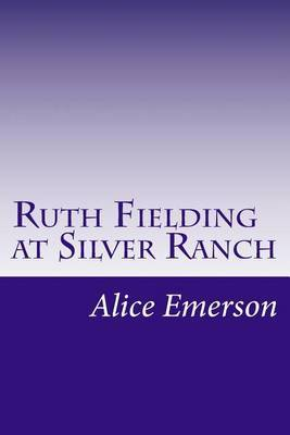 Ruth Fielding at Silver Ranch