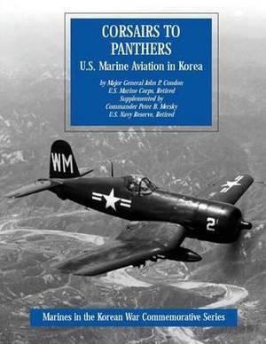 Corsairs to Panthers: U.S. Marine Aviation in Korea
