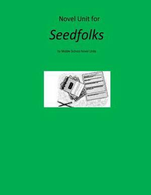 Novel Unit for Seedfolks