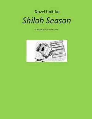 Novel Unit for Shiloh Season