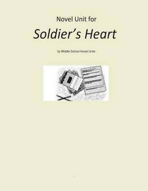 Novel Unit for Soldier's Heart