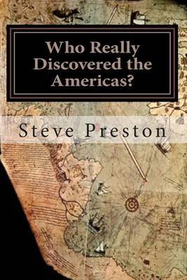 Who Really Discovered the Americas?