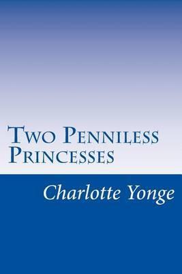 Two Penniless Princesses