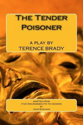 The Tender Poisoner