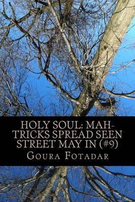 Holy Soul: Mah-Tricks Spread Seen Street May in (#9)