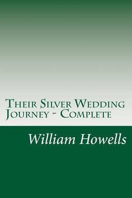 Their Silver Wedding Journey - Complete