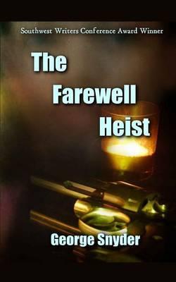 The Farewell Heist