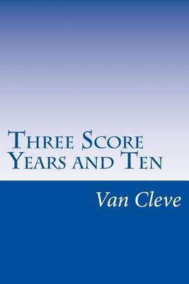 Three Score Years and Ten