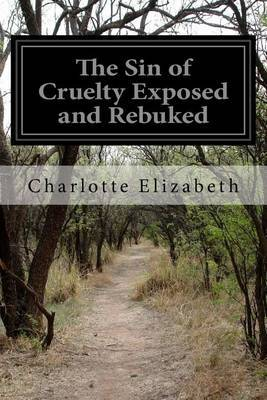 The Sin of Cruelty Exposed and Rebuked