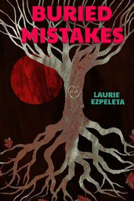 Buried Mistakes: A Cry for Justice from Beyond the Grave