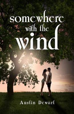 Somewhere with the Wind