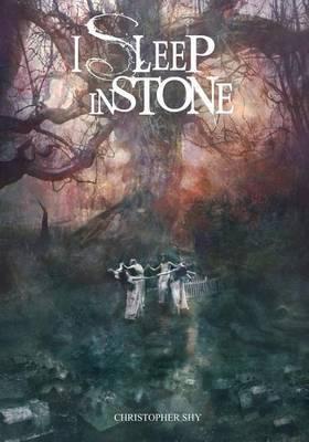 I Sleep in Stone