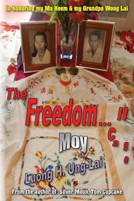 The Freedom...Cage II: Moy