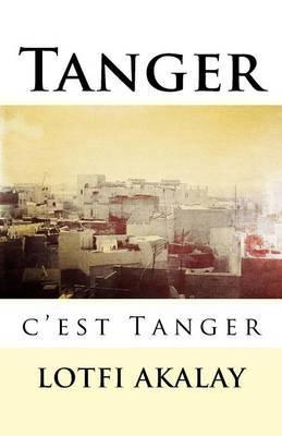 Tanger, c'Est Tanger