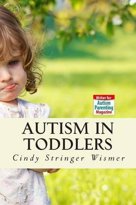 Autism in Toddlers: Symptoms, Interventions, and Parent Rights