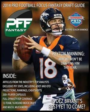 2014 Pro Football Focus Fantasy Draft Guide