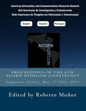 Proceedings of the 6th Acorn-Redecom Conference