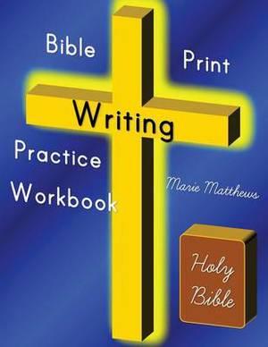 Bible Print Writing Practice Workbook