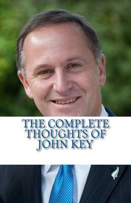 The Complete Thoughts of John Key
