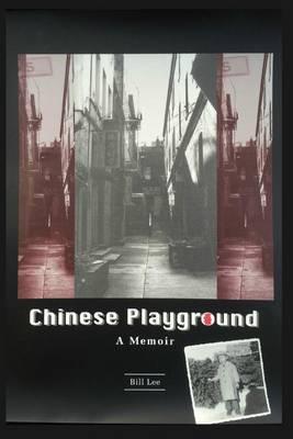 Chinese Playground: A Memoir