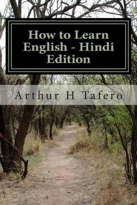 How to Learn English - Hindi Edition: In English and Hindi