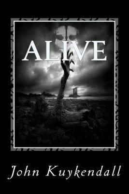 Alive: Everything Looks the Same Yet the Unthinkable Has Happened