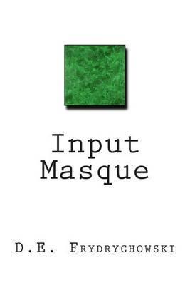 Input Masque
