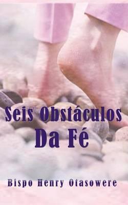 Seis Obstaculos Da Fe