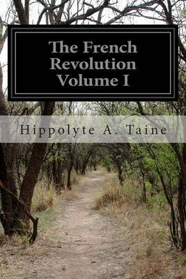 The French Revolution Volume I