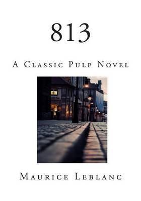 813: A Classic Pulp Novel