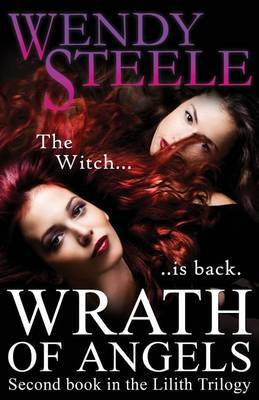 Wrath of Angels: Second Book in the Lilith Trilogy