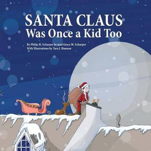Santa Claus Was Once a Kid Too