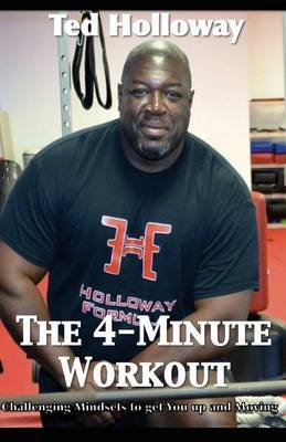 The 4-Minute Workout: Challenging Mindsets to Get You Up and Moving