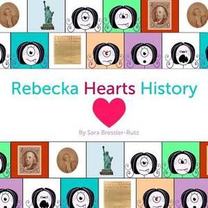 Rebecka Hearts History