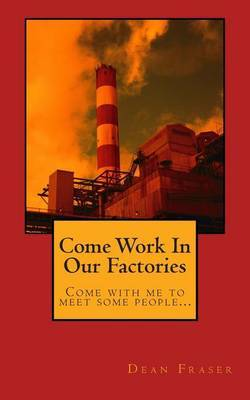 Come Work in Our Factories