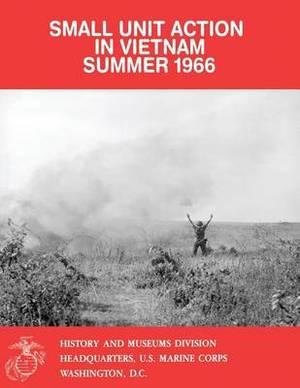 Small Unit Action in Vietnam, Summer 1966
