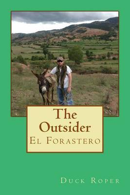 The Outsider: El Forastero