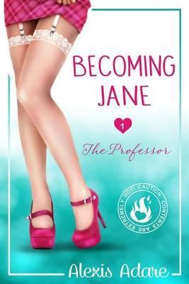 The Professor: (Becoming Jane Book 1)
